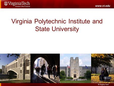 © Virginia Tech Virginia Polytechnic Institute and State University.