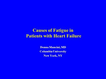 Causes of Fatigue in Patients with Heart Failure