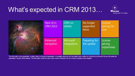 Whats expected in CRM 2013…. New UI & navigation in CRM 2013.