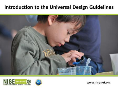Introduction to the Universal Design Guidelines www.nisenet.org.