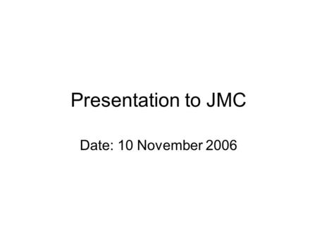 Presentation to JMC Date: 10 November 2006. Introduction The presentation on NYS focuses on: Delivery partners of NYS The Lobbying and Advocacy Role that.