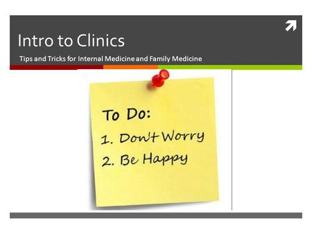 Tips and Tricks for Internal Medicine and Family Medicine