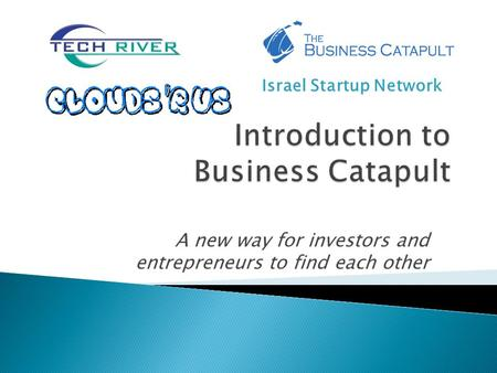 A new way for investors and entrepreneurs to find each other Israel Startup Network.