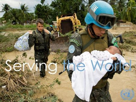 11 Serving the World. United Nations Outreach Mission Spain 07-13 April 2013.