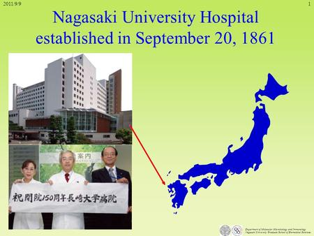 Department of Molecular Microbiology and Immunology Nagasaki University Graduate School of Biomedical Sciences Nagasaki University Hospital established.