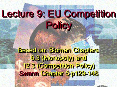 Lecture 9: EU Competition Policy