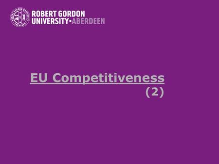 EU Competitiveness (2). Where does the EU stand now? Analysis of outcomes of Lisbon objectives : the Sapir ReportSapir Report Mid-Term Review of Lisbon.