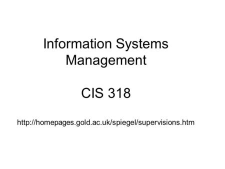 Information Systems Management CIS 318