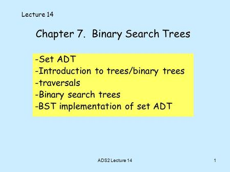 Chapter 7. Binary Search Trees