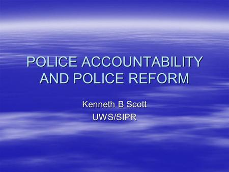 Police accountability uk essay