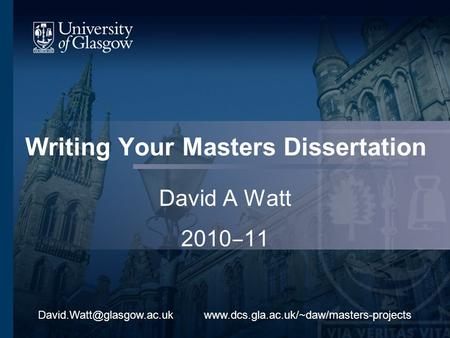 Writing Your Masters Dissertation David A Watt 2010 11