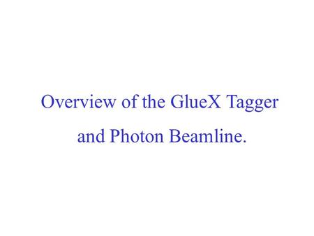 Overview of the GlueX Tagger and Photon Beamline..
