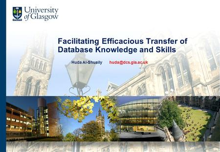 Facilitating Efficacious Transfer of Database Knowledge and Skills Huda Al-Shuaily