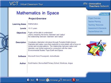 Mathematics in Space Author Scott Haxton, Borrowfield Primary School, Montrose, Angus Pupils will be able to understand: what is meant by the terms 'diameter'