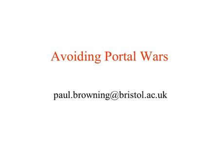 Avoiding Portal Wars