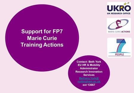 Support for FP7 Marie Curie Training Actions