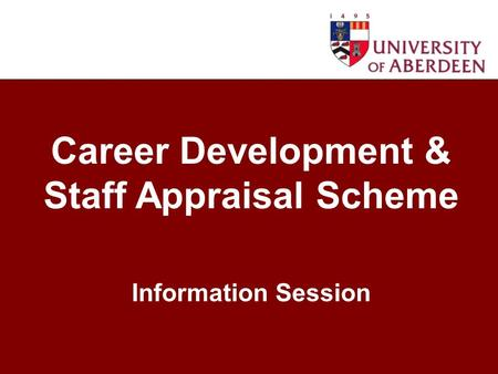 Career Development & Staff Appraisal Scheme Information Session.