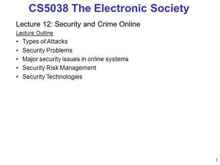 CS5038 The Electronic Society