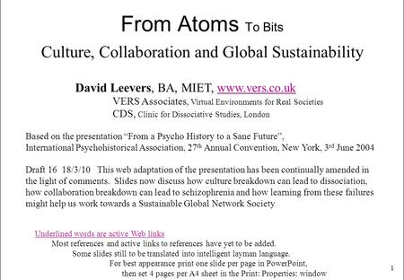 From Atoms To Bits Culture, Collaboration and <strong>Global</strong> Sustainability