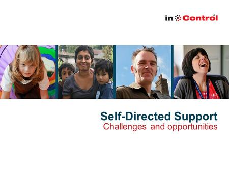 Self-Directed Support Challenges and opportunities.