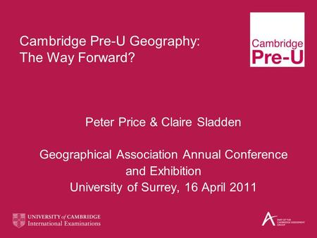 Cambridge Pre-U Geography: The Way Forward?