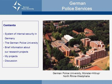 German Police University, Münster-Hiltrup/ North Rhine-Westphalia