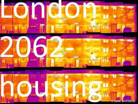 London 2062- housing © bere: architects. Pelsmakers Sofie © bere: architects.