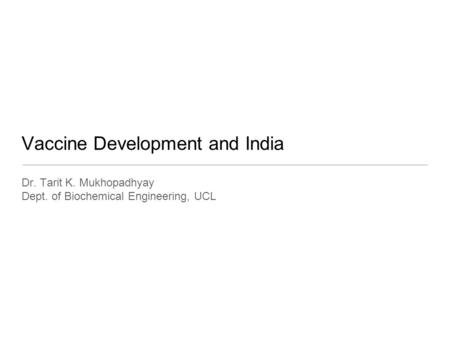 Vaccine Development and India