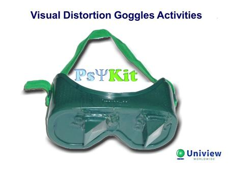 Visual Distortion Goggles Activities