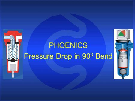 PHOENICS Pressure Drop in 90 0 Bend. Introduction This presentation outlines the modeling of the pressure drop in a 90 0 bend for a range of configurations.