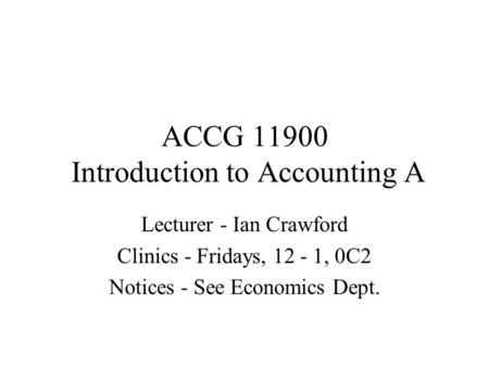 ACCG Introduction to Accounting A