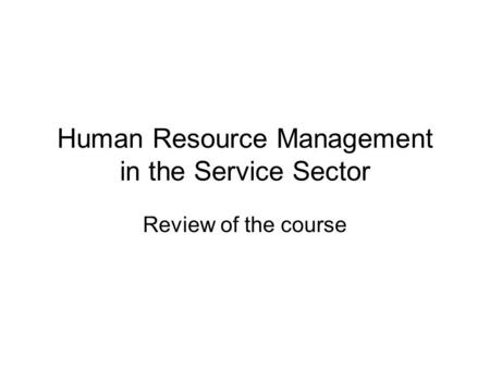 Human Resource Management in the Service Sector