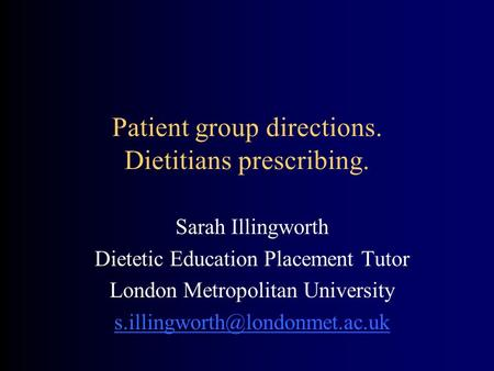 Patient group directions. Dietitians prescribing.