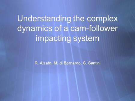Understanding the complex dynamics of a cam-follower impacting system
