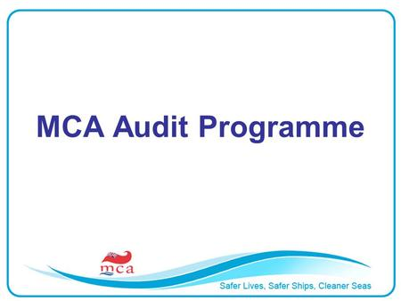 MCA Audit Programme. MCA APPROVED DOCTORS AUDIT PROGRAMME AUDIT VISIT SUMMARY 200420052006200720082009 New650892 Routine412535331523 Non routine 834010.