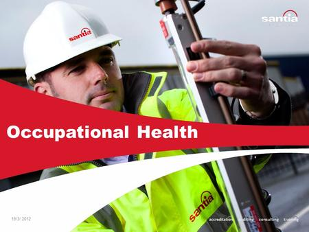 19/3/.2012 Occupational Health In 1994, the UK Health & Safety Executive (HSE) estimated that the overall cost to the British economy of all work accidents.