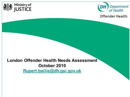 London Offender Health Needs Assessment