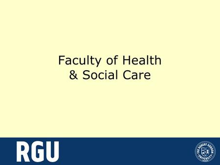 Faculty of Health & Social Care. Our Schools: School of Applied Social Studies School of Health Sciences School of Nursing and Midwifery School of Pharmacy.