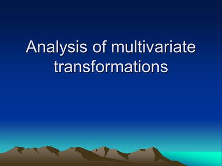 Analysis of multivariate transformations. Transformation of the response in regression The normalized power transformation is: is the geometric mean of.