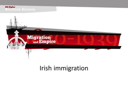 Irish immigration. Irish immigration – early immigrants Before 1840 you were able to gain a passage from Ireland to Greenock for 6 pence. This allowed.
