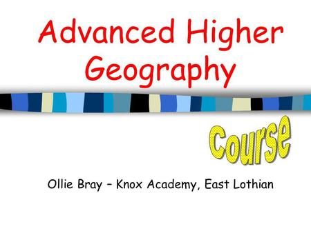 Advanced Higher Geography