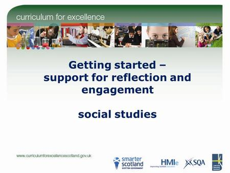 Getting started – support for reflection and engagement social studies.