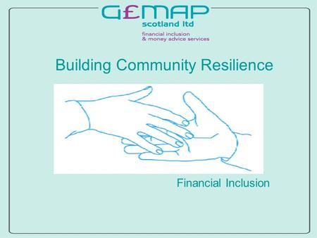 Building Community Resilience Financial Inclusion.