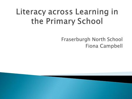 Fraserburgh North School Fiona Campbell. Technologies When I engage with others, I can respond in ways appropriate to my role, show that I value others.