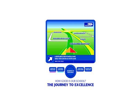 journeytoexcellence.org.uk How good is our school?: