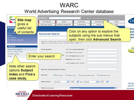 Directorate of Learning Resources WARC World Advertising Research Center database Click on any option to explore the subjects using the sub menus that.