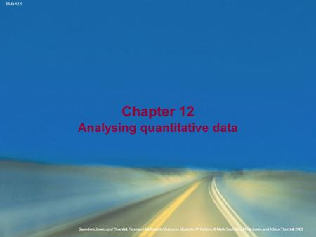 Chapter 12 Analysing quantitative data