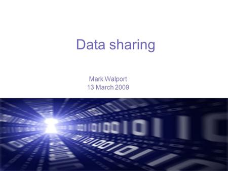 Data sharing Mark Walport 13 March 2009. Research is generating rapidly increasing volumes of data… DNA sequencing: total gigabases by week (80 gigabases.