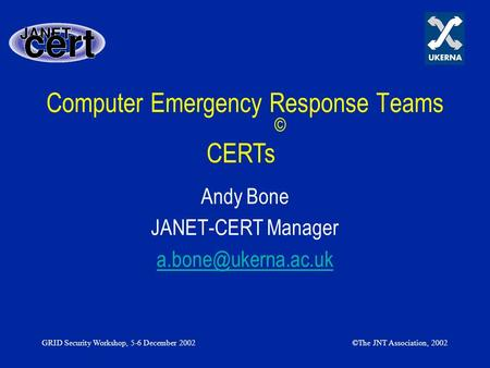 Computer Emergency Response Teams