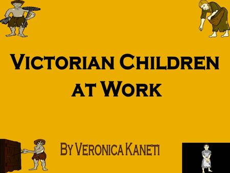 Life was very hard for poor people in the Victorian period. At the beginning of Queen Victorias reign (1837), some children did not even go to school!